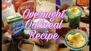 My Overnight Oatmeal Recipe! 💓