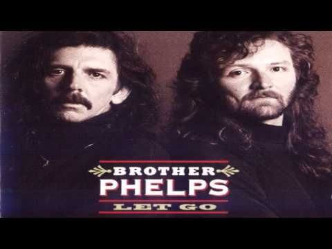 Brother Phelps - Everything Will Work Out Fine