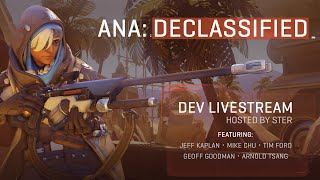 Ana: Declassified | Dev Livestream Hosted by Ster | Overwatch