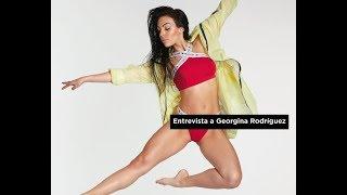 Entrevista a Georgina Rodríguez