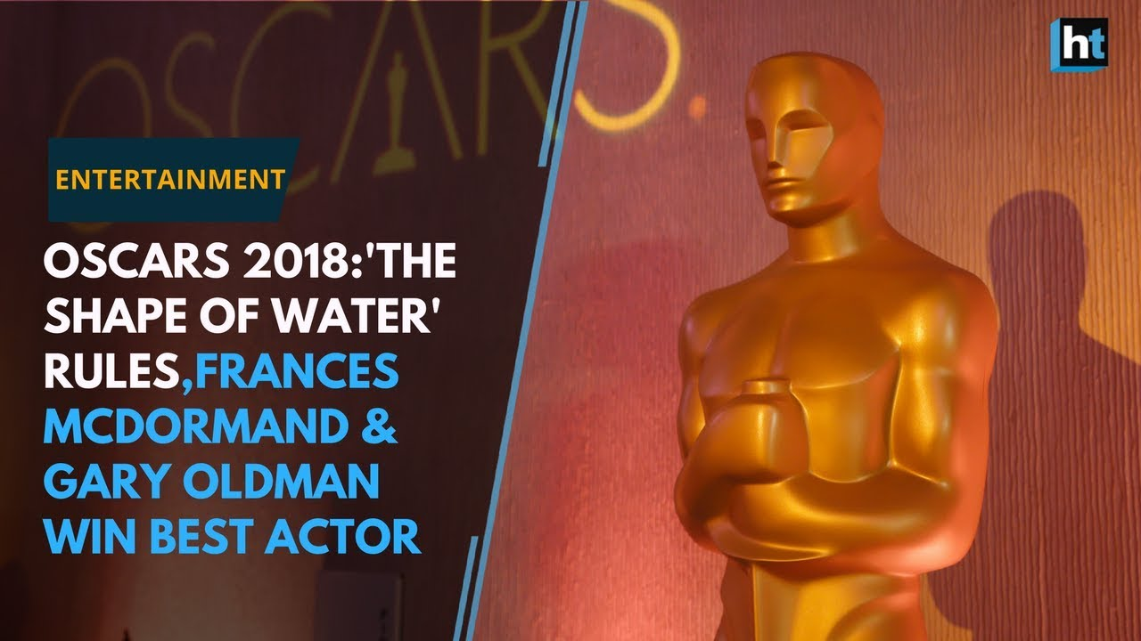Oscars 2018: 'The Shape of Water' rules, Frances McDormand and Gary Oldman win Best Actor