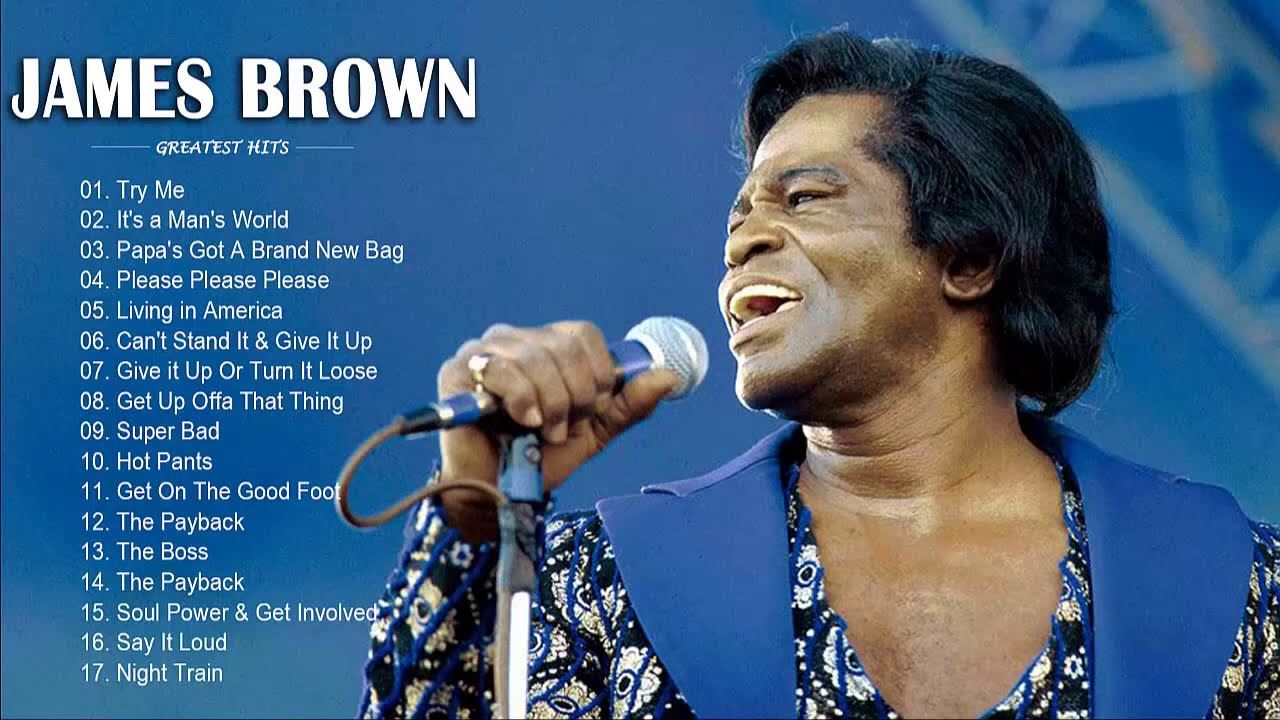 Download James Brown Greatest Hits  - The Very Best Of James Brown - James Brown Best Songs Full Album 2020