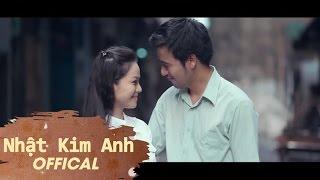 Kẻ Khờ - Nhật Kim Anh [Official]