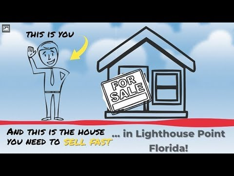 Sell My House Fast Lighthouse Point: We Buy Houses in Lighthouse Point and South Florida