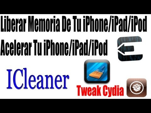 Tweak | Liberar Memoria & Acelerar Tu iPhone/iPad/iPod Touch Con Jailbreak  |iCleaner|