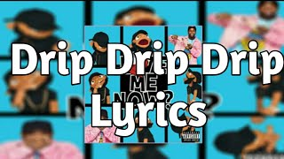 Tory Lanez - DrIP Drip Drip (Lyrics) ft. Meek Mill