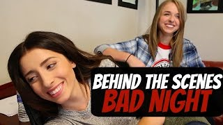 BAD NIGHT - BEHIND THE SCENES PT. 1