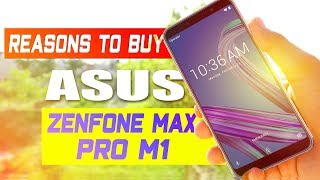 5 Reasons To Buy Asus Zenfone Max Pro M1 | Mr.V