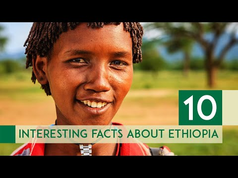 10 Interesting Facts about Ethiopia