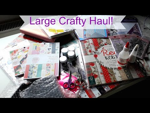 Large CRAFTY HAUL! Lovely New GOODIES