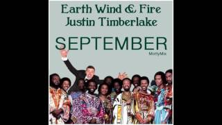 Earth Wind & Fire & Justin Timberlake - September (MottyMix)