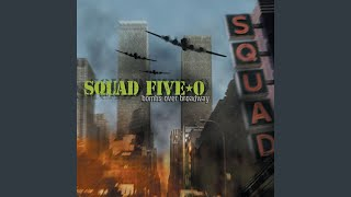 Watch Squad Fiveo Dont Look Back video