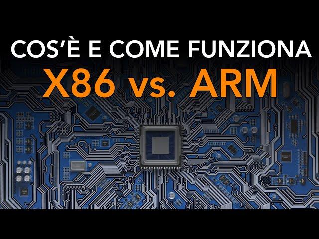 X86 vs. ARM, cosa cambia e qual è la migliore ?