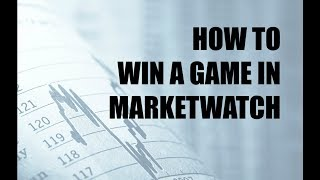 HOW TO WIN A MARKETWATCH INVESTMENT GAME