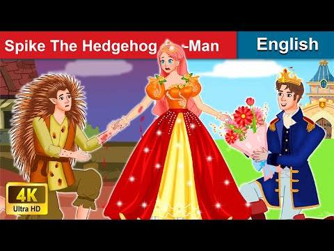 Spike The Hedgehog-man 👦 Bedtime stories 🌛 Fairy Tales For Teenagers | WOA Fairy Tales