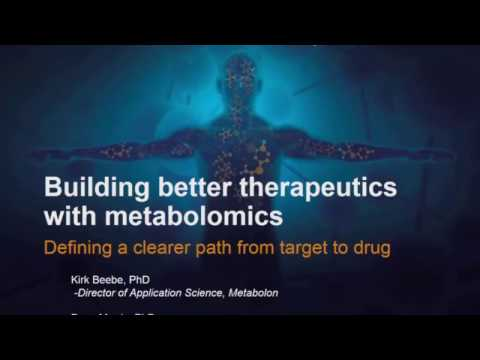 Webinar: Building Better Therapeutics with Metabolomics
