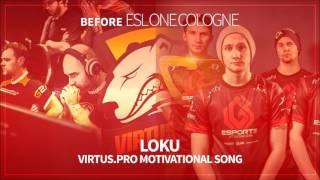 ♫ Rymowanka o Virtus.PRO - Motywacja ESL Cologne