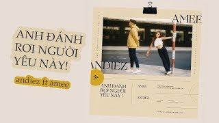 Download Anh Đánh Rơi Người Yêu Này - Andiez ft. AMEE   OST #TTVKOBE