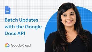 Batch Updates with the Google Docs API