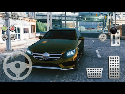 Real Parking|Real Car Parking 2 Driving School 2018 #24 Mercedes E 220 - Android Gameplay