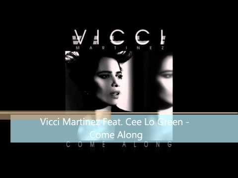 Vicci Martinez Feat. Cee Lo Green - Come Along