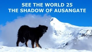 SEE THE WORLD 25 PERU: The Shadow of Ausangate