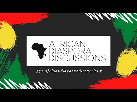 AFRICAN DIASPORA DISCUSSIONS| BLACK IN WHITE SPACES