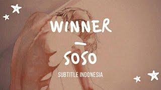 [indosub] SOSO – WINNER | sub indo | lilnghtmr