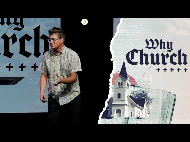 Why Church? The Kingdom