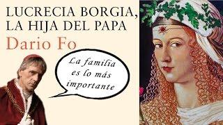 Reseña Lucrecia Borgia, la hija del Papa