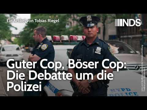 Guter Cop, Böser Cop: Die Debatte um die Polizei | Tobias Riegel | NachDenkSeiten-Podcast | 11.06.20