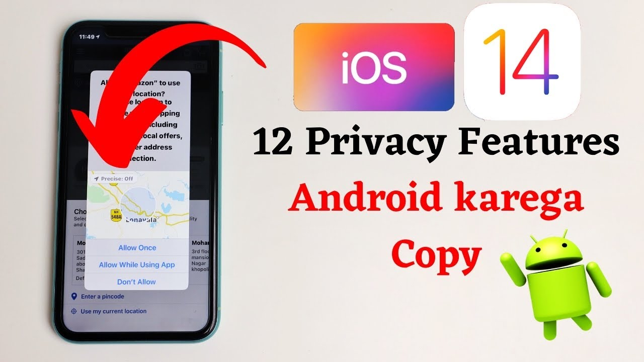 iOS 14 Privacy features that Android will copy
