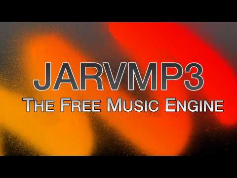 JARVMP3 Official Advert - Free Music Downloads Engine