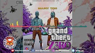 Maajiicx & TK360 - Grand Theft Zero (GTZ) August 2020