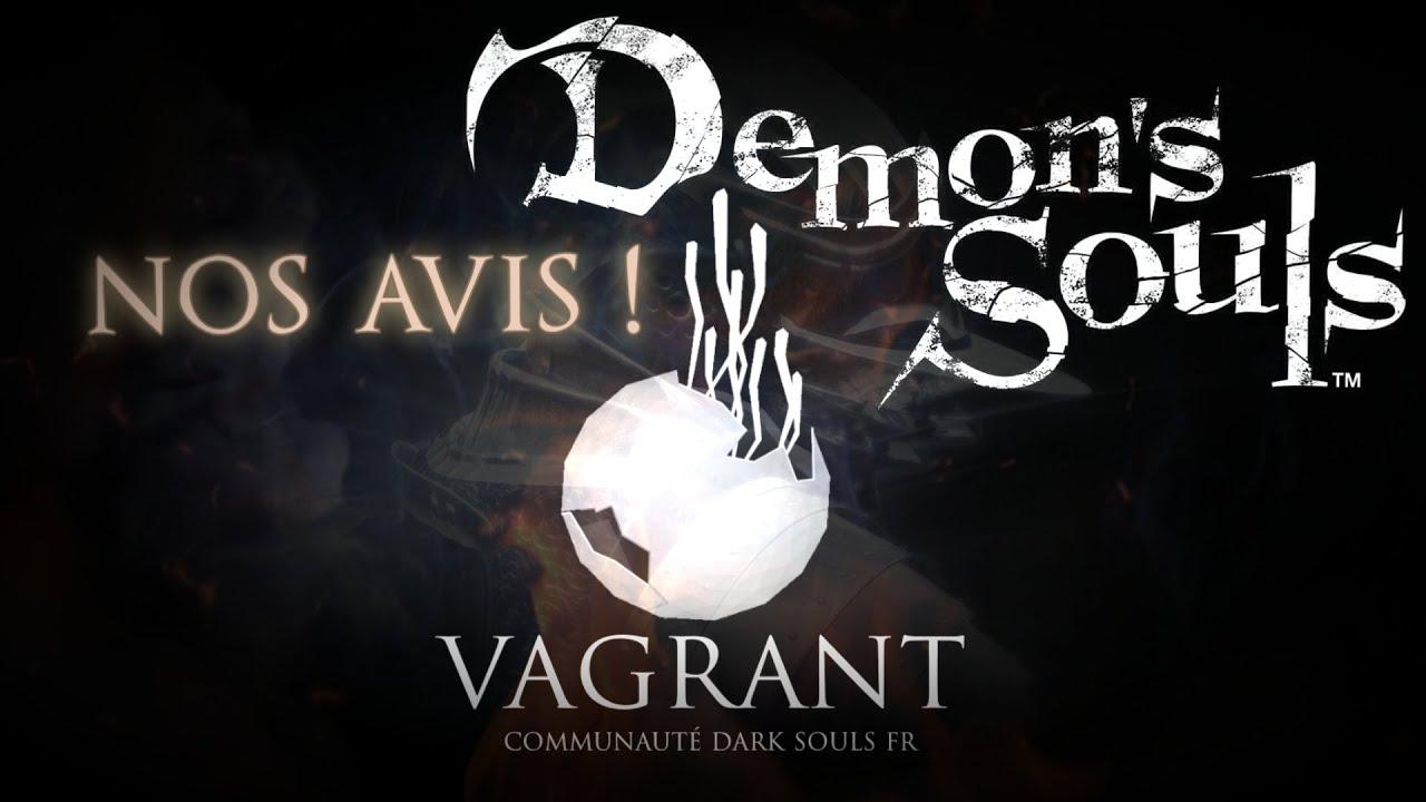 [VAGRANT] Podcast - Demon Souls Remake, nos avis