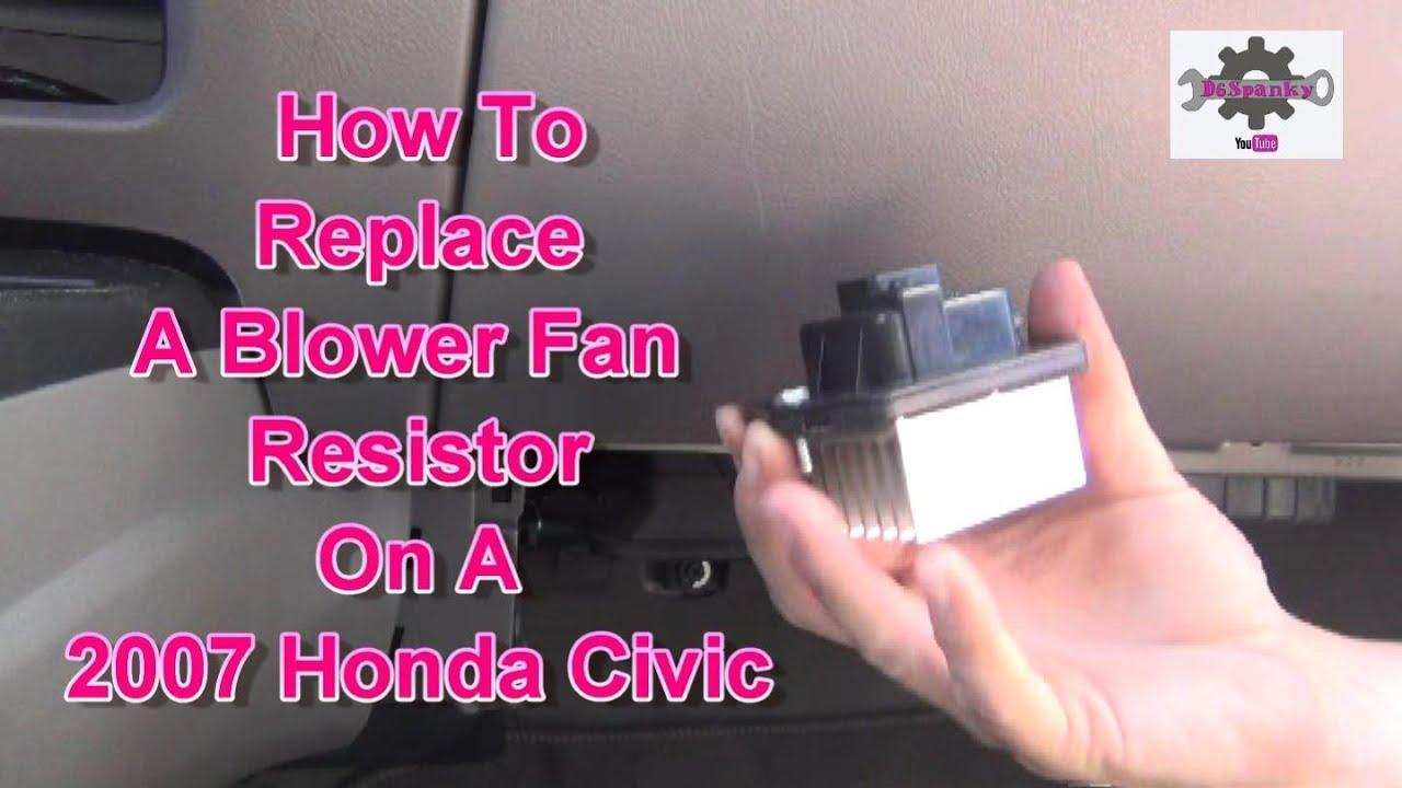 replace  blower motor resistor    honda civic youtube
