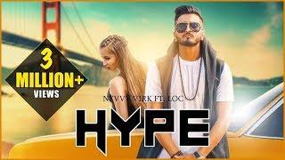 Hype | Nevvy Virk Ft. LOC | G-Skillz |  New Punjabi Song 2018- Latest Punjabi Songs 2018