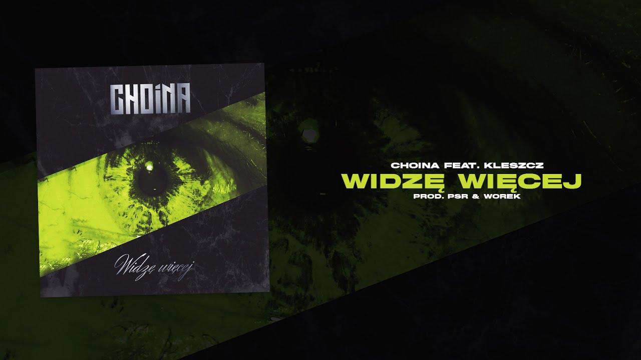Download Choina x Kleszcz - Widzę Więcej (prod. PSR & Worek)