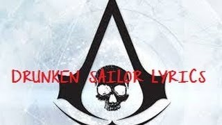 || Drunken Sailor | Lyrics |  Assassin