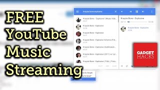 Turn YouTube into a Free Music Streaming Service [How-to]