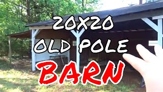 Restoring an old 20x20 Pole Barn (Part 1)