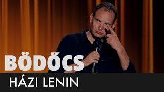 Bödőcs: Házi Lenin
