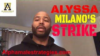 How Alyssa Milano's Strike Actually Helps Men