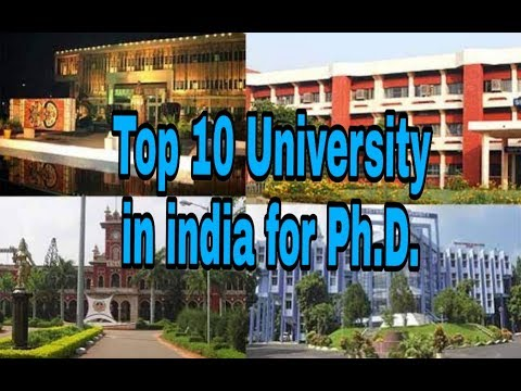 Top 10 University In India For Ph.D. Course