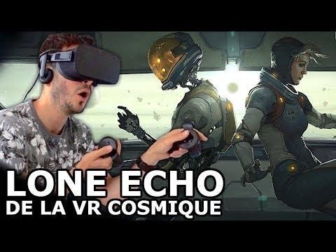 TEST de LONE ECHO : Meilleur jeu Réalité Virtuelle sur Oculus Rift ?