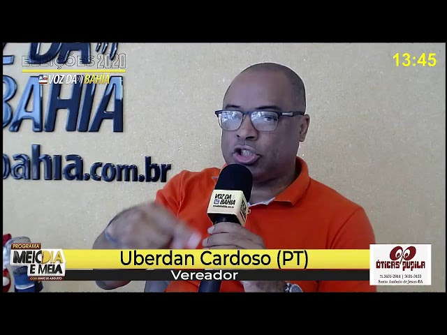 Meio-dia e meia live Uberdan Cardoso (PT) vereador reeleito em SAJ