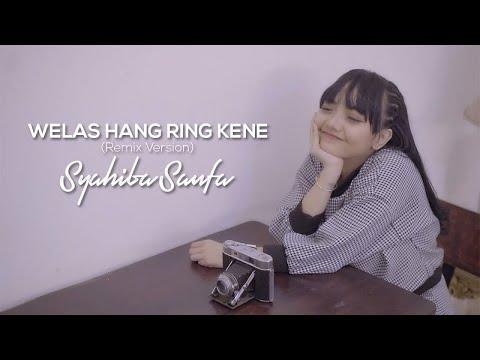 Syahiba Saufa - Welas Hang Ring Kene (Remix Version) - (Official Music Video)
