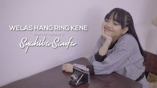 Gambar cover Syahiba Saufa - Welas Hang Ring Kene (Remix Version) - (Official Music Video)