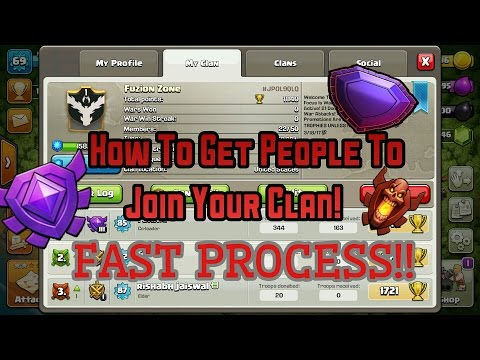 How To Get People To Join Your Clash Of Clans Clan! 2017 WORKING!💯😱 [FASTEST METHOD] [100% PROOF!!]