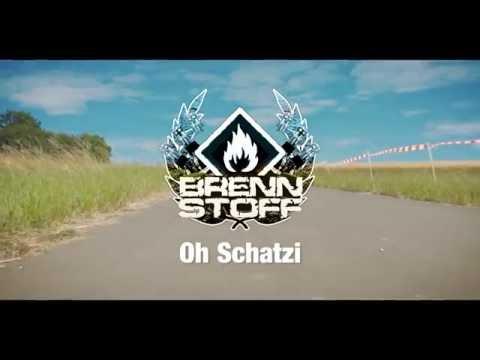 Brennstoff  - Oh Schatzi (Musikvideo)